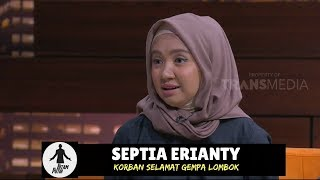 Kisah Korban Selamat Gempa Lombok | HITAM PUTIH (08/08/18) 3-4