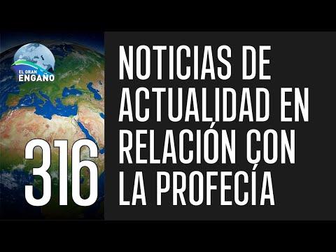 316. Noticias de actualidad en relación con la profecía