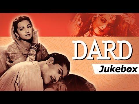 Dard 1947 Songs [HD] - Suraiya, Munawar Sultana, Nusrat - Naushad Hits