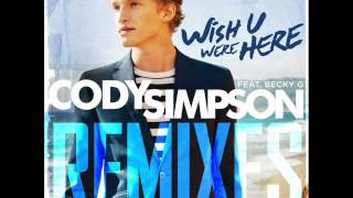 Cody Simpson - Wish U Were Here (Remix #1 - Sem Thomasson Radio Edit)