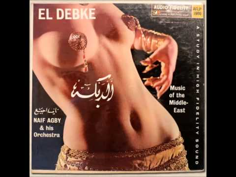 Naif Agby - El Debke - Music Of The Middle East [FULL ALBUM] (Audio Fidelity 5980) 1962
