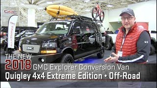 Quigley Extreme Edition Conversion Van   Off Road  Lifted  4x4  2018 Explorer GMC Conversion