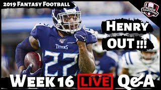 2019 Fantasy Football Advice - LIVE Sunday Morning Q&A Answering Your Week 16 Questions