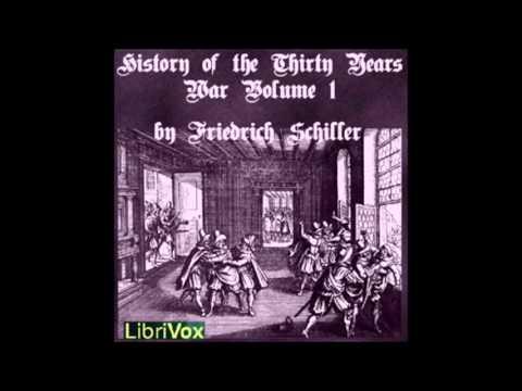 Friedrich Schiller,  The Thirty Years' War 1608-1648 (1792) part 1