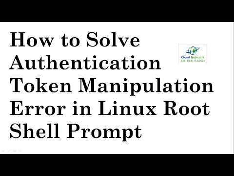 How to Solve Authentication Token Manipulation Error in Root Shell Prompt - Linux/Ubuntu