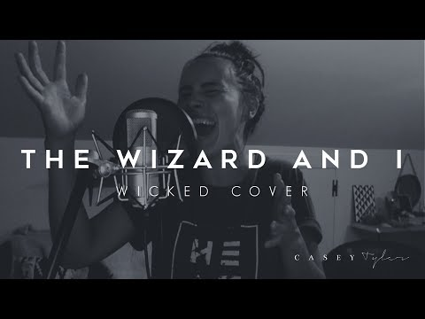The Wizard and I Cover By Casey Tyler