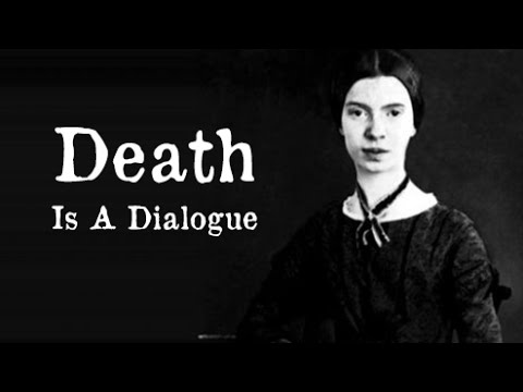 Emily Dickinson - Death Is A Dialogue | Poetry Reading