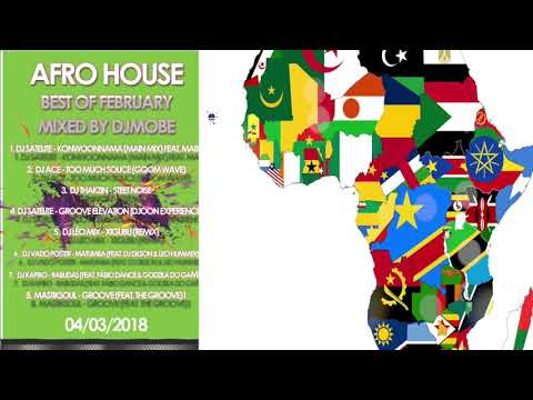 Afro House - SA and  ANGOLA Mix Best of February 2018 - DjMobe