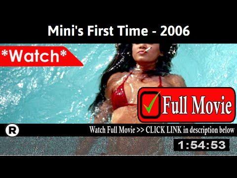 mini's first time full movie