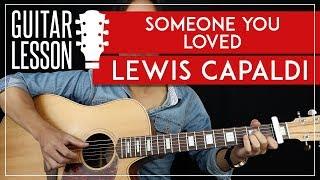 someone you loved guitar tutorial lewis capaldi guitar lesson |fingerpicking + easy chords + tab|