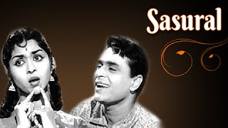 Sasural Full Movie | Rajendra Kumar, Saroja Devi | Drama Bollywood Movie