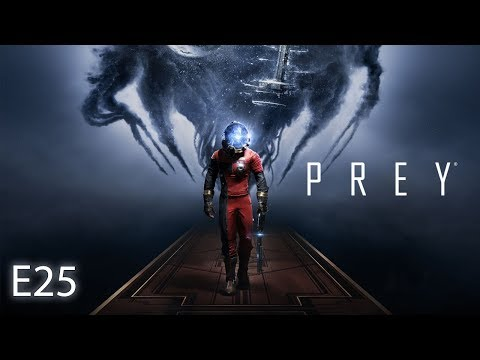 PREY Gameplay - E25 - Cluster