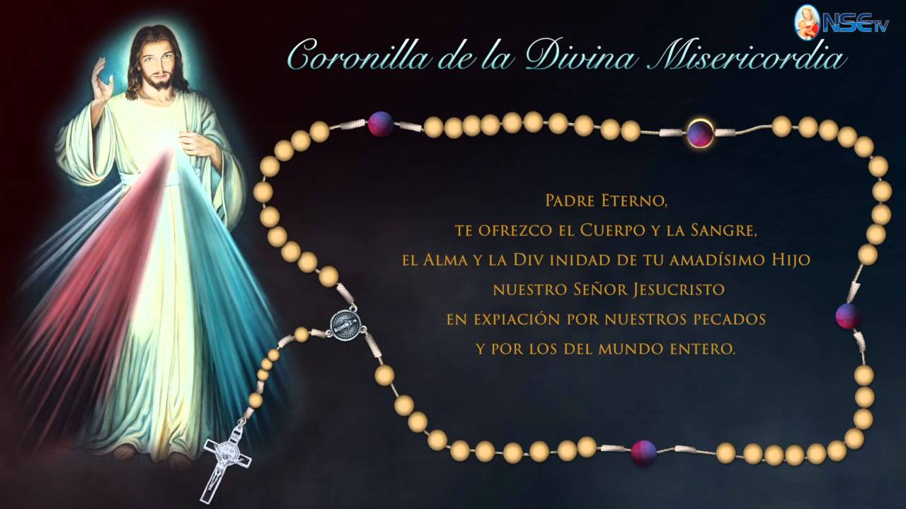 Coronilla De La Divina Misericordia Youtube