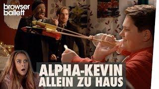 Alpha-Kevin allein zu Haus