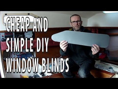 CHEAP AND SIMPLE DIY WINDOW BLINDS / CURTAINS for our yacht
