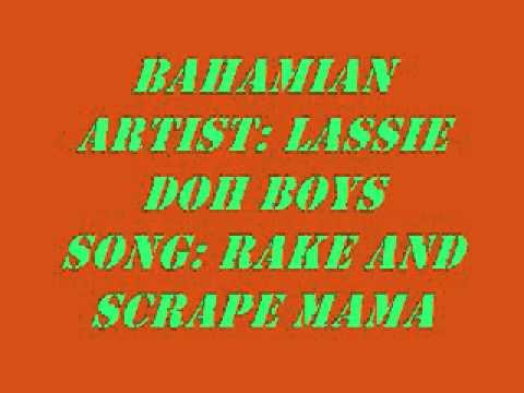 Lassie doh Boys- RAKE AND SCRAPE MAMA