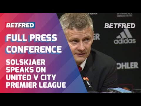 Manchester Derby| Ole Gunnar Solskjaer post match press conference.