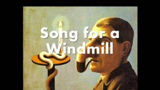Song for a Windmill - Alan Hull