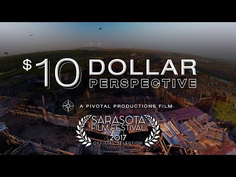 10 Dollar Perspective - Living In Extreme Poverty