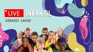 LIVE INFANTIL  |  10 DE ABRIL DE 2021  |  Acessível em Libras