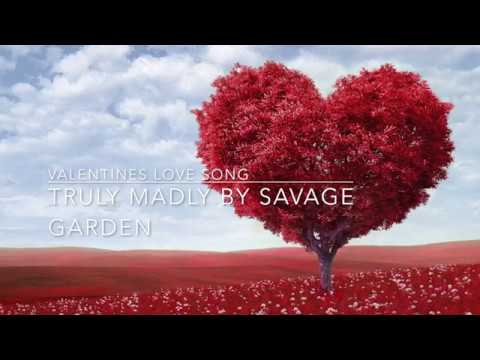 Valentines Love Songs 2018 Truly Madly by Savage Garden