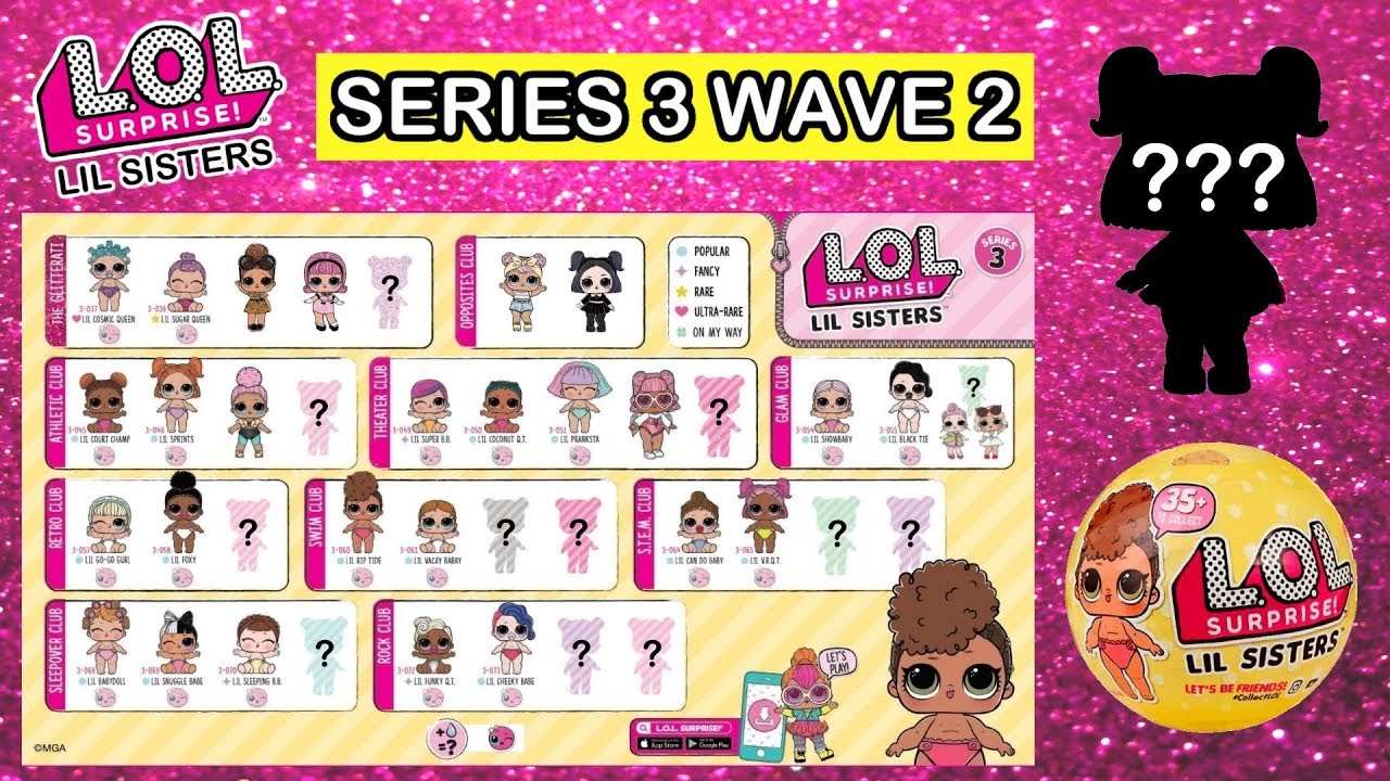 Lol Surprise Series 3 Wave 2 Lil Sisters Predictions L O L Confetti Pop Lil Sisters Wave 2 Youtube
