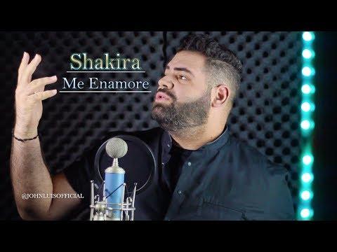 Shakira - Me Enamore (John Luis) English Cover