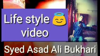 New video Life style 😇 Syed Rock star Asad Ali 😍 lovers 😘