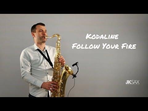 Kodaline - Follow Your Fire (Saxophone & Piano Cover) by JK Sax
