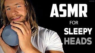 ASMR For SLEEPY Heads
