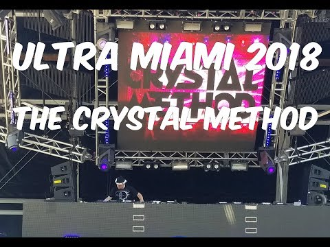 Ultra Miami 2018 The Crystal Method Full Set Worldwide Stage