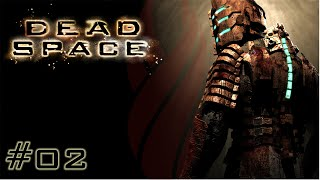 Dead Space - Chapter 2 : Intensive Care - 1080p 60 FPS Gameplay