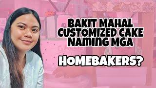 Bakit mahal daw cakes naming mga homebakers?
