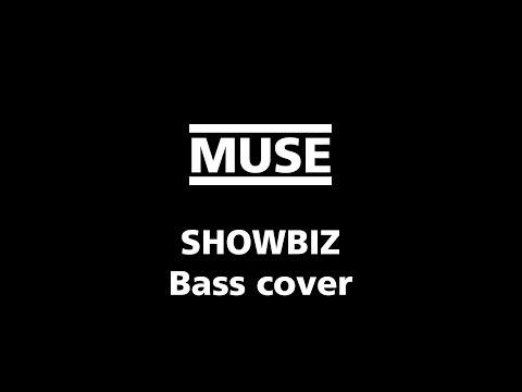 Showbiz - Muse Bass Cover