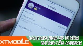 XTmobile   Hack VIP Zingmp3 10 Năm IOS Không Cần Jaibreak, Không Cần Máy Tính