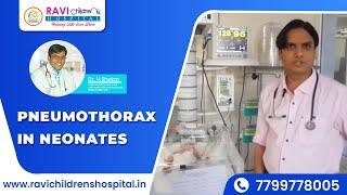 Pneumothorax in Neonates