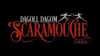 SCARAMOUCHE - Dagoll Dagom