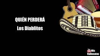 Quien Perdera | Los Diablitos | Letra | Karaoke