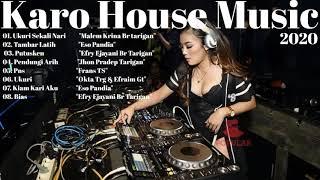 Lagu Terbaru Karo House Music 2020