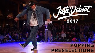 Juste Debout 2017 - Popping Preselections 1/3