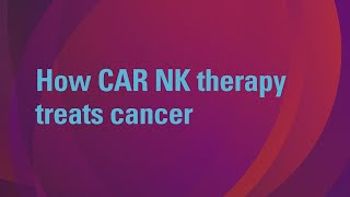 CAR NK therapy
