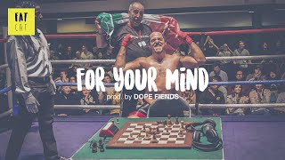 (free) Boom Bap type beat x chill hip hop instrumental | 'For Your Mind' prod. by DOPE FIENDS