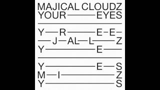 Majical Cloudz - Your Eyes (Official Audio)