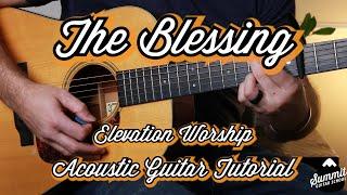 The Blessing--Elevation Worship--Kari Jobe--Cody Carnes--Acoustic Guitar Lesson--Guitar Tutorial