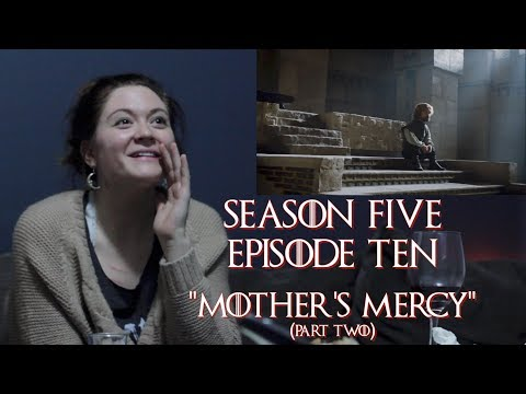 "Hogwarts Reacts: Game of Thrones S0510 - ""Mother's Mercy"" (part two)"