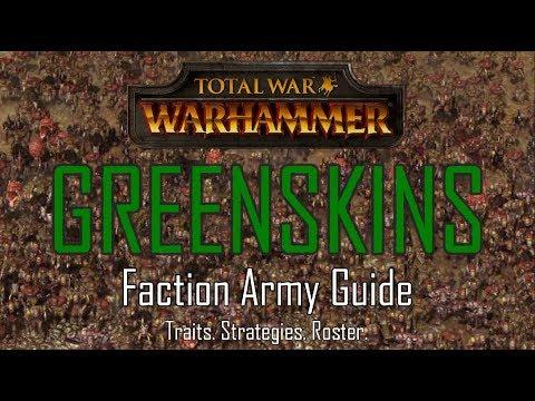GREENSKINS ARMY GUIDE! - Total War: Warhammer