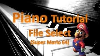 File Select Piano Cover Super Mario 64