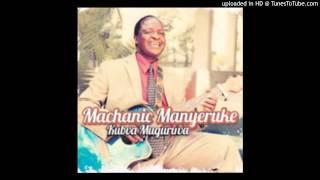 Machanic Manyeruke-Kubva Muguruva-03-Kuregerera - Shokoramwari