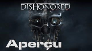 Aperçu | Dishonored (PC), Un Jeu Similaire à Deus Ex ?