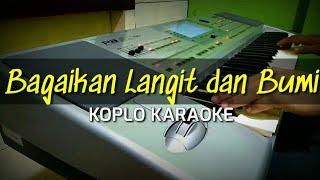 Download lagu Bagaikan langit dan Bumi - Pop Koplo Karaoke - Korg Pa 50 sd
